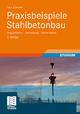 Praxisbeispiele Stahlbetonbau - Uwe Albrecht