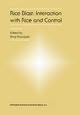 Rice Blast: Interaction with Rice and Control - Shinji Kawasaki