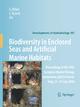 Biodiversity in Enclosed Seas and Artificial Marine Habitats - Giulio Relini; John Ryland