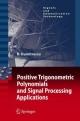 Positive Trigonometric Polynomials and Signal Processing Applications - Bogdan Alexandru Dumitrescu