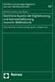 Rechtliche Aspekte der Digitalisierung und Kommerzialisierung musealer Bildbestände - Katharina Garbers-von Boehm