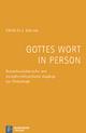 Gottes Wort in Person - Ulrich H.J. Körtner