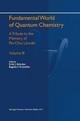 Fundamental World of Quantum Chemistry - Erkki J. Brandas; Eugene S. Kryachko