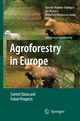 Agroforestry in Europe - Antonio Rigueiro-Rodriguez; Jim McAdam; Maria Rosa Mosquera-Losada