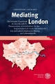 Mediating London - Christiane Lehmann