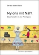 Nylons mit Naht - Christa Meier-Drave