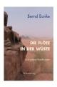 Die Flöte in der Wüste - Bernd Bunke