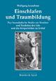 Einschlafen und Traumbildung - Wolfgang Leuschner