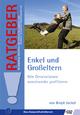 Enkel und Großeltern - Birgit Jackel