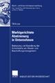 Marktgerichtete Abstimmung in Unternehmen - Till Kruse