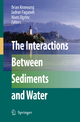 The Interactions Between Sediments and Water - Brian Kronvang; Jadran Faganeli; Nives Ogrinc