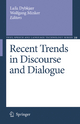 Recent Trends in Discourse and Dialogue - Laila Dybkjar; Wolfgang Minker