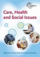 Care, Health and Social Issues - John Payne; Julie Payne; Lydia Schulz; Eva Schulz; Karen Thomsen
