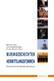 Musikgeschichten – Vermittlungsforme - Martina Bick; Julia Heimerdinger; Krista Warnke