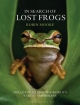 In Search of Lost Frogs - Moore Robin Moore