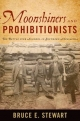 Moonshiners and Prohibitionists