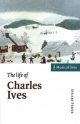 Life of Charles Ives
