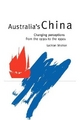 Australia's China - Lachlan Strahan