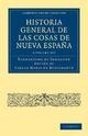 Historia General de las Cosas de Nueva Espana 3 Volume Paperback Set - Bernardino De Sahagun; Carlos Maria De Bustamante