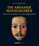 Die Absamer Matschgerer - Werner Zimmermann