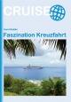 Faszination Kreuzfahrt