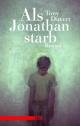 Als Jonathan starb - Tony Duvert