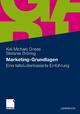 Marketing-Grundlagen - Kai-Michael Griese; Stefanie Bröring