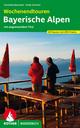 Wochenendtouren Bayerische Alpen mit angrenzendem Tirol - Franziska Baumann; Antje Sommer