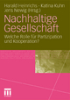 Nachhaltige Gesellschaft - Harald Heinrichs; Katina Kuhn; Jens Newig