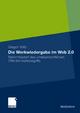 Die Werkwiedergabe im Web 2.0 - Gregor Völtz