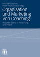 Organisation und Marketing von Coaching - Michael Stephan; Peter-Paul Gross
