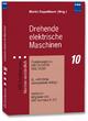 Drehende elektrische Maschinen - DKE-Komitee K 311; Martin Doppelbauer