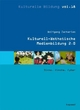 Kulturell-ästhetische Medienbildung 2.0 - Wolfgang Zacharias