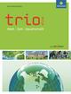Trio Atlas für Erdkunde, Geschichte und Politik / Trio Atlas für Erdkunde, Geschichte und Politik - Aktuelle Ausgabe