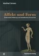 Affekt und Form - Manfred Clemenz