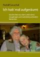 Ich hab' mal aufgeräumt - Rudolf Leuschel