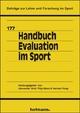Handbuch Evaluation im Sport - Alexander Woll; Filip Mess; Herbert Haag