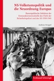 NS-Volkstumspolitik und die Neuordnung Europas - Andreas Strippel