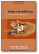 Schienen in der Handtherapie