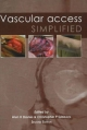Vascular Access Simplified; second edition
