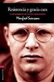 Resistencia Y Gracia Cara: El Pensamiento De Dietrich Bonhoeffer