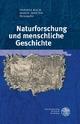 Naturforschung und menschliche Geschichte - Thomas Bach; Mario Marino