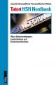 Tatort HSH Nordbank - Joachim Bischoff; Knut Persson; Norbert Weber