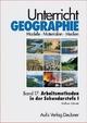 Unterricht Geographie / Band 17: Arbeitsmethoden im Geographieunterricht der Sekundarstufe I - Wolfram Kühnelt; Helmuth Köck