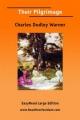 Their Pilgrimage - Charles Dudley Warner