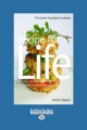 Recipe for Life 1: the Gawler Foundation Cookbook