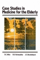 Case Studes in Medicine for the Elderly