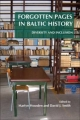 Forgotten Pages in Baltic History - Martyn Housden; David J. Smith