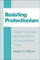 Resisting Protectionism - Helen V. Milner