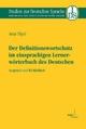 Der Definitionswortschatz im einsprachigen Lernerwörterbuch des Deutschen - Antje Töpel